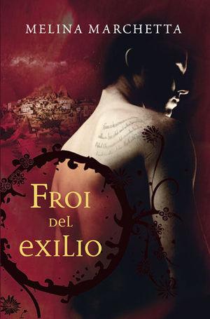 FROI DEL EXILIO (NUEVA EDICIÓN)