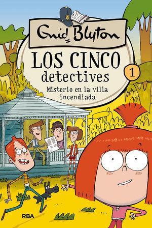 LOS 5 DETECTIVES 1. MISTERIO EN LA VILLA INCENDIADA