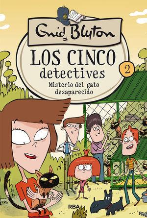 LOS 5 DETECTIVES 2. MISTERIO DEL GATO DESAPARECIDO