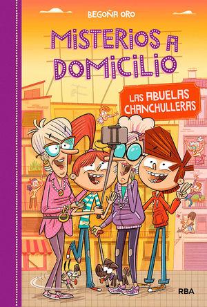 MISTERIOS A DOMICILIO 3: LAS ABUELAS CHANCHULLERAS