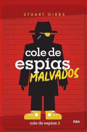 COLE DE ESPIAS 3. COLE DE ESPÍAS MALVADOS