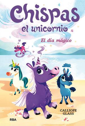 CHISPAS EL UNICORNIO 1. EL DIA MAGICO