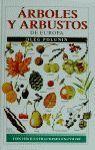 ARBOLES Y ARBUSTOS DE EUROPA