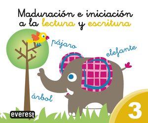 MADURACIÓN E INICIACIÓN A LA LECTURA Y ESCRITURA 3