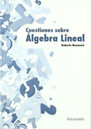 CUESTIONES SOBRE ÁLGEBRA LINEAL