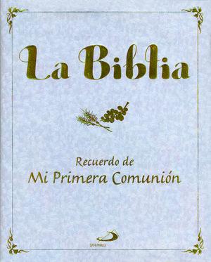 LA BIBLIA. RECUERDO DE MI PRIMERA COMUNIÓN. LEE Y APRENDE