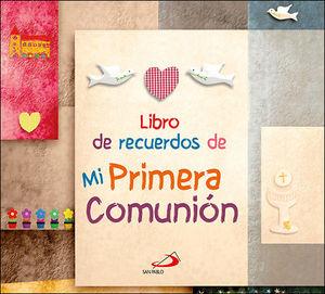LIBRO DE RECUERDOS DE MI PRIMERA COMUNIÓN