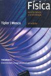 FÍSICA PARA LA CIENCIA Y LA TECNOLOGÍA.  V.2 ELECTRICIDAD Y MAGNETISMO : ELECTRICIDAD MAGNETISMO LUZ