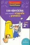 110 EJERCICIOS PARA REPASAR ORTOGRAFÍA Y GRAMÁTICA - Lengua 2º Primaria