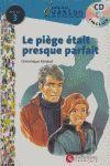 EVASION NIVEAU 3 LA PIEGE ETAIT PRESQUE PARFA + CD