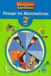 Pensar en Matemáticas 2º ESO Vacaciones Santillana
