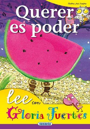 QUERER ES PODER lee con Gloria Fuertes