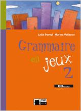 GRAMMAIRE EN JEUX 2. CUADERNO DE VACACIONES