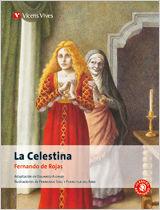 LA CELESTINA (V. VIVES, CLÁSICOS ADAPTADOS, 2007)