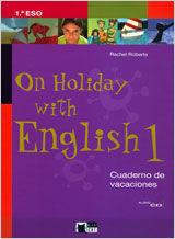On holiday with English, 1 ESO. Cuaderno de vacaciones