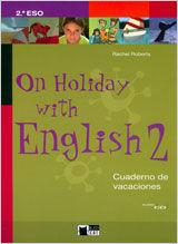 On holiday with English, 2 ESO. Cuaderno de vacaciones