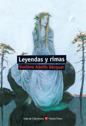 LEYENDAS Y RIMAS - VICENS VIVES AULA DE LITERATURA