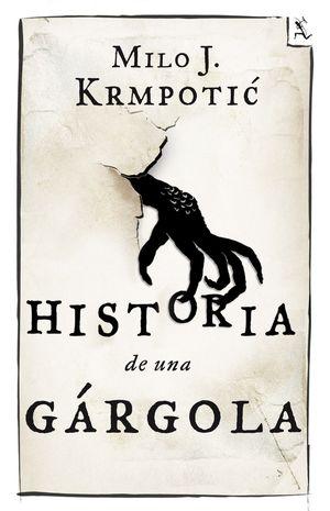 HISTORIA DE UNA GARGOLA