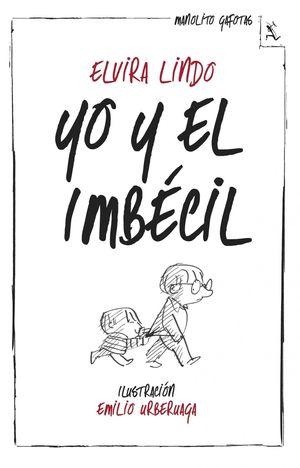 YO Y EL IMBÉCIL