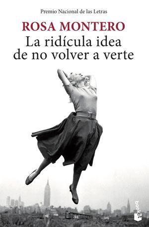 LA RIDÍCULA IDEA DE NO VOLVER A VERTE (BOLSILLO)