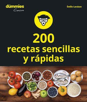 200 RECETAS SENCILLAS Y RÁPIDAS