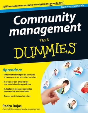 Community management Para Dummies : GUIA IMPRESCINDIBLE