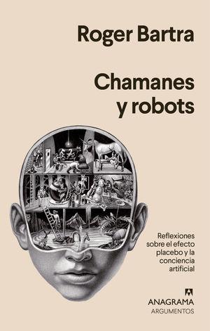 CHAMANES Y ROBOTS