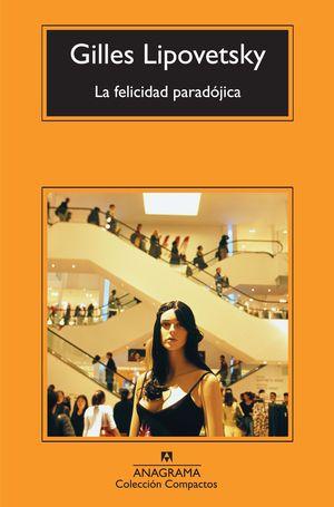 FELICIDAD PARADOJICA (CM)