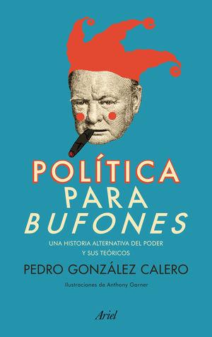 POLÍTICA PARA BUFONES