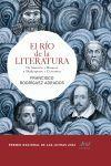 EL RÍO DE LA LITERATURA. DE SUMERIA Y HOMERO A SHAKESPEARE Y CERVANTES