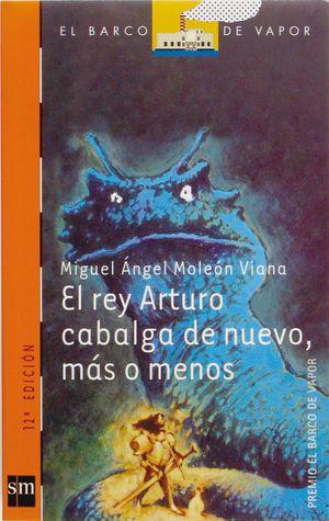 El Rey Arturo Cabalga De Nuevo
