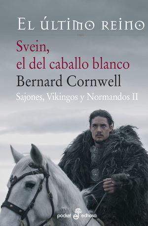 Svein el del caballo blanco - Sajones, Vikingos y Normandos II (bolsillo)