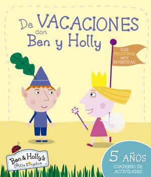 DE VACACIONES CON BEN Y HOLLY 5 AÑOS