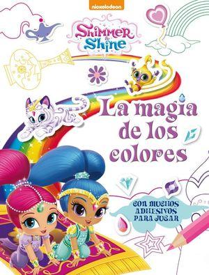 LA MAGIA DE LOS COLORES (SHIMMER & SHINE. ACTIVIDADES)