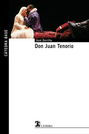 Don Juan Tenorio CATEDRA BASE