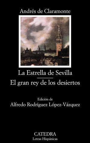 Estrella de Sevilla. El gran rey de los desiertos