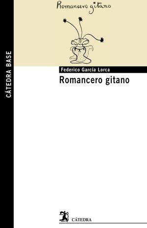 Romancero gitano. CATEDRA BASE