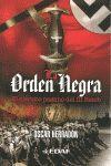 LA ORDEN NEGRA. EL EJERCITO PAGANO DEL III REICH