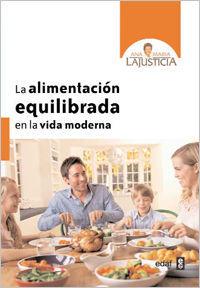 ALIMENTACION EQUILIBRADA EN LA VIDA MODERNA,LA