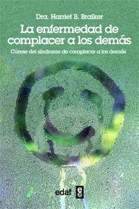 ENFERMEDAD DE COMPLACER A LOS DEMAS,LA