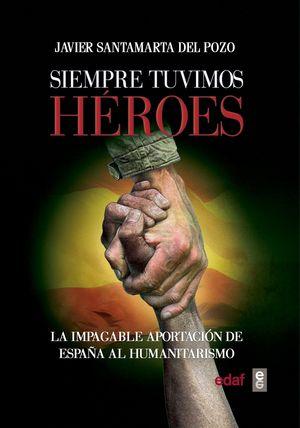 SIEMPRE TUVIMOS HEROES