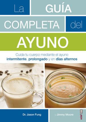 LA GUÍA COMPLETA DEL AYUNO