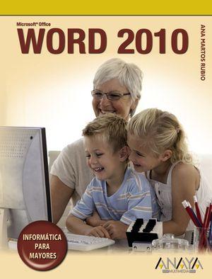 Word 2010 INFORMATICA PARA MAYORES
