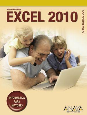 Excel 2010 INFORMATICA PARA MAYORES