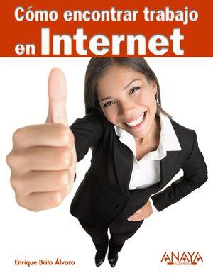 Cómo encontrar trabajo en Internet