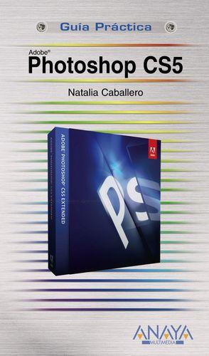 Photoshop CS5 (Guías prácticas)