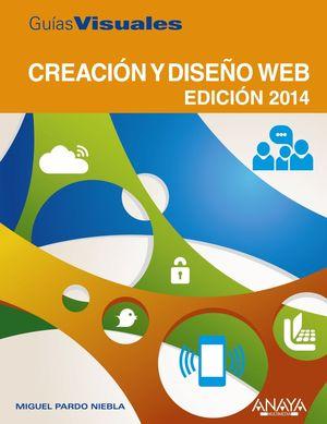 CREACIÓN Y DISEÑO WEB. EDICIÓN 2014