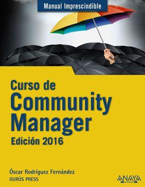 CURSO DE COMMUNITY MANAGER. EDICIÓN 2016
