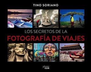 LOS SECRETOS DE LA FOTOGRAFÍA DE VIAJE