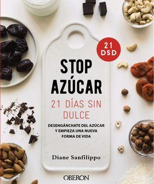STOP AZUCAR. 21 DIAS SIN DULCE